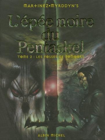 L'épée Noire du Pentaskel - Tome 02