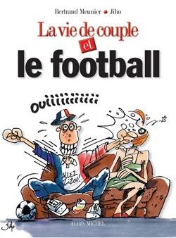 La Vie de Couple et le football