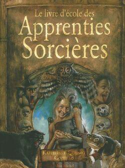 Le livre d'école des apprenties sorcières Niveau 1 Initiation