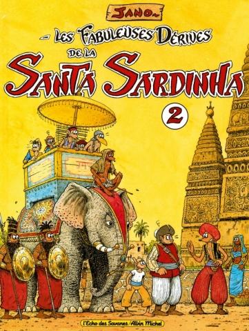 Les Fabuleuses Dérives de la Santa Sardinha - Tome 02