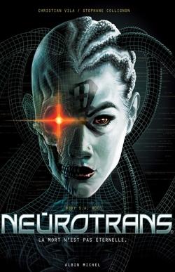 Neurotrans - Tome 01