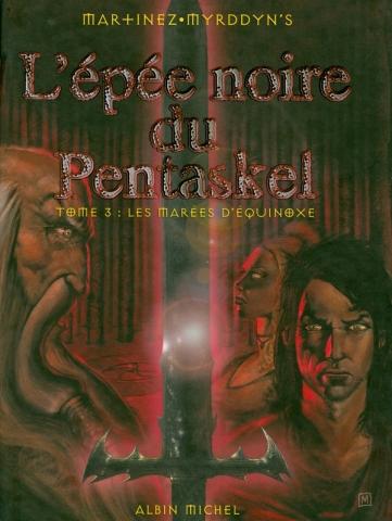 L'épée Noire du Pentaskel - Tome 03