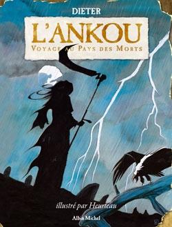L'Ankou - Voyage au pays des morts