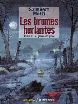 Les brumes hurlantes - Tome 01