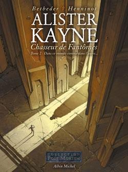 Alister Kayne chasseur de fantômes - Tome 02