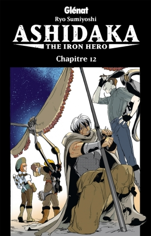 Ashidaka - The Iron Hero - Chapitre 12