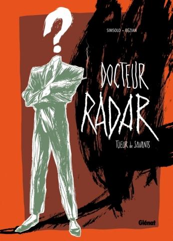 Docteur Radar - Tome 01 - Édition spéciale Noir et blanc