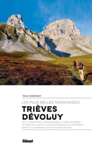 Trièves, Dévoluy, les plus belles randonnées