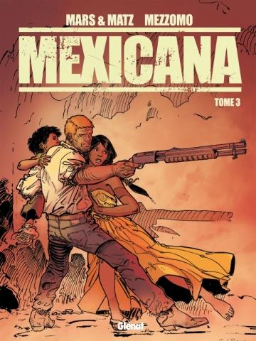 Mexicana - Tome 03