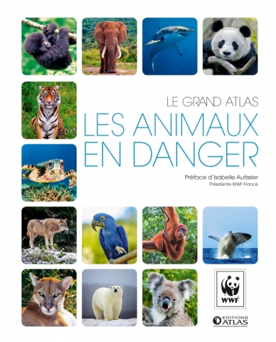 Le grand atlas Les animaux en danger