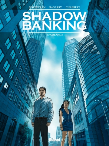Shadow Banking - Tome 02