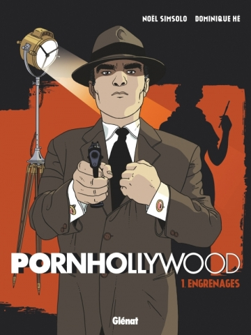 Pornhollywood - Tome 01