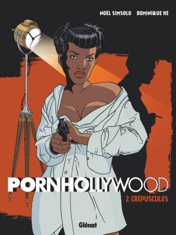 Pornhollywood - Tome 02