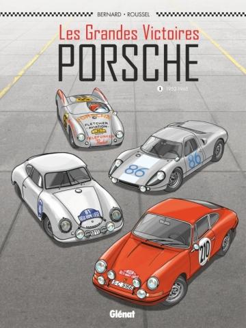 Les Grandes victoires Porsche - Tome 01