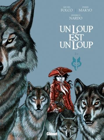 Un loup est un loup - Tome 02
