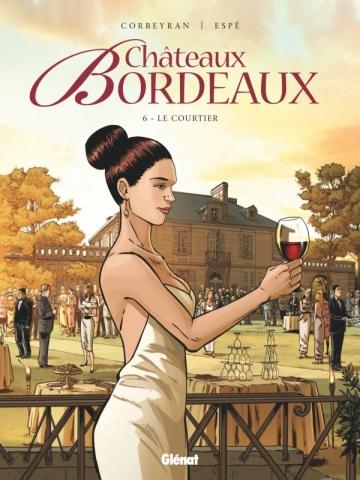 Châteaux Bordeaux - Tome 06