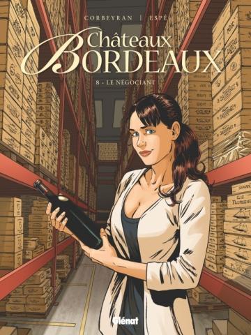 Châteaux Bordeaux - Tome 08