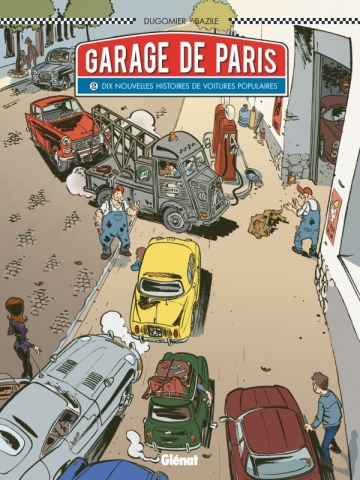Le Garage de Paris - Tome 02