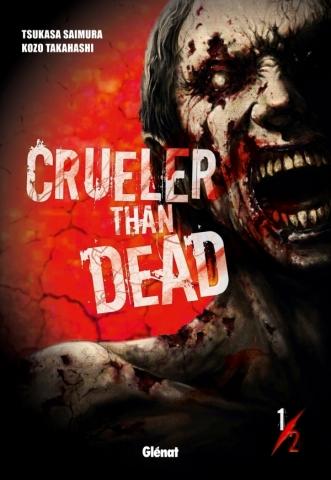 Crueler Than Dead - Tome 01