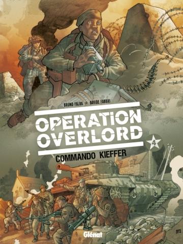 Opération Overlord - Tome 04