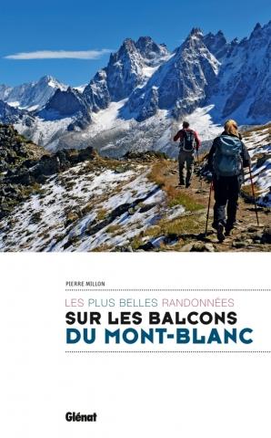 Randonnées sur les balcons du Mont-Blanc