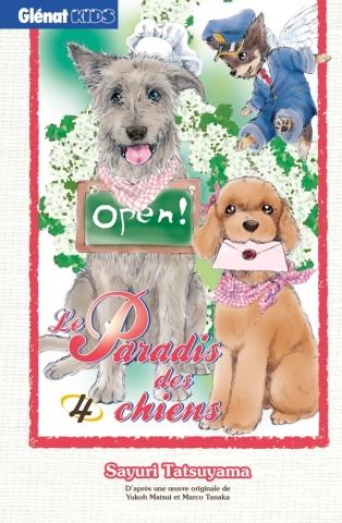 Le Paradis des chiens - Tome 04