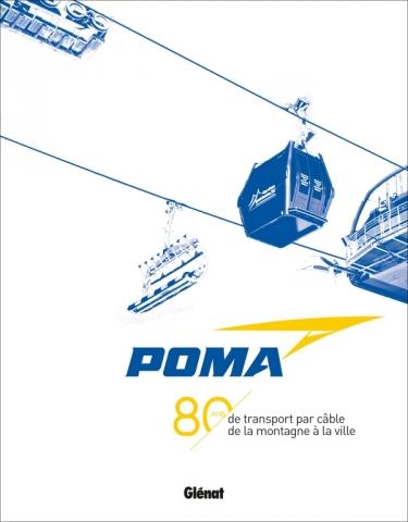 POMA -  80 ans de transport par câble