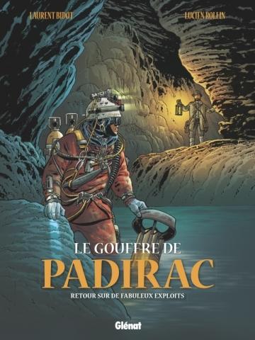 Le Gouffre de Padirac - Tome 03