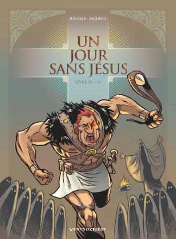 Un jour sans Jésus - Tome 04