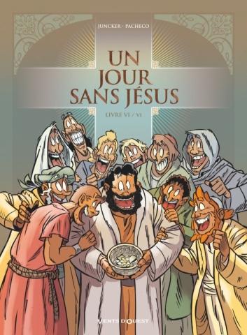 Un jour sans Jésus - Tome 06