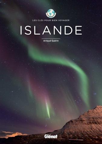 Islande - Les clés pour bien voyager