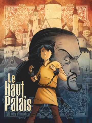 Le Haut Palais - Tome 01