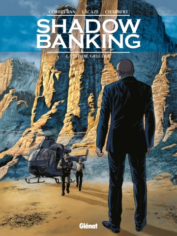 Shadow Banking - Tome 03