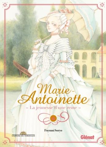 Marie-Antoinette, la jeunesse d'une reine