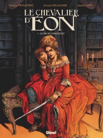 Le Chevalier d'Eon - Tome 01