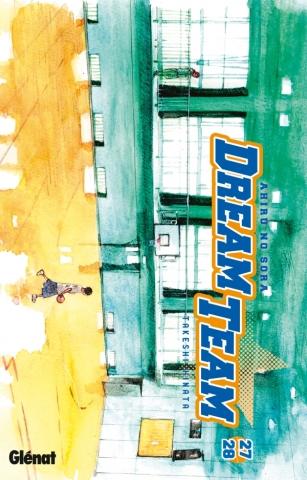Dream Team - Tome 27-28