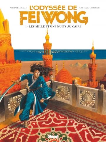 L'Odyssée de Fei Wong - Tome 01