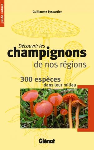 Découvrir les champignons de nos régions