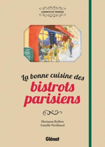 La bonne cuisine des bistrots parisiens