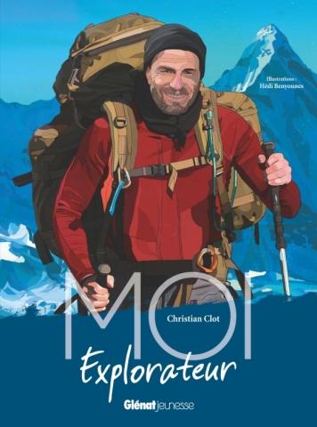 Moi, Christian Clot, explorateur