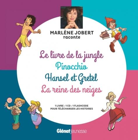 Marlène Jobert raconte Pinocchio, Le livre de la jungle, Hansel et Gretel, La Reine des Neiges