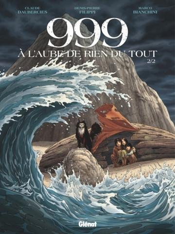 999, A l'aube de rien du tout - Tome 02