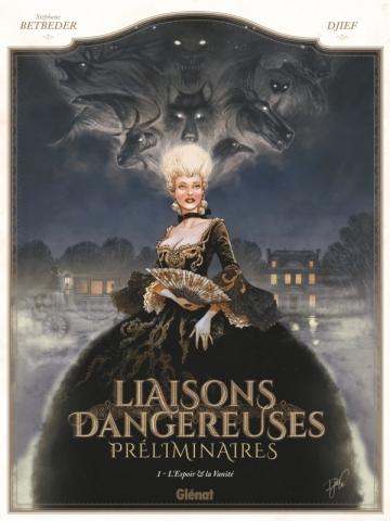 Liaisons Dangereuses - Préliminaires - Tome 01