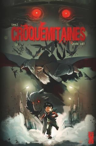 Croquemitaines - Tome 02