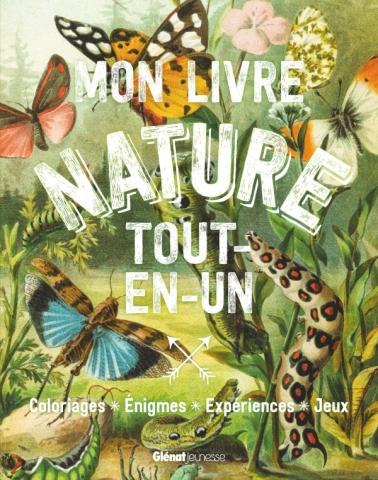 Mon livre nature tout en un