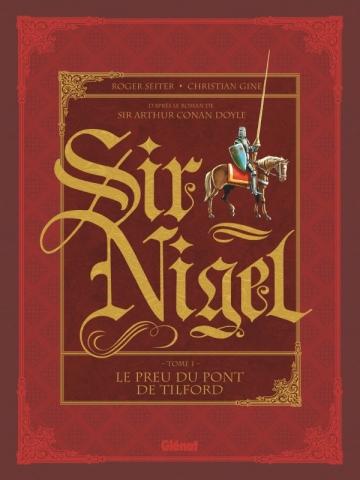 Sir Nigel - Tome 01