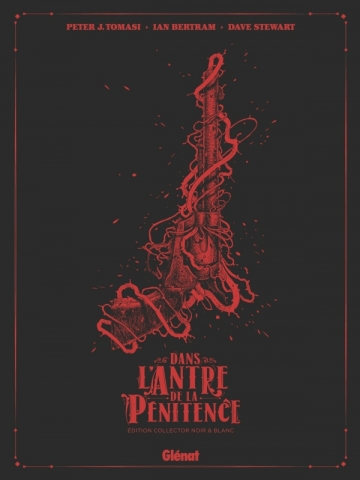 Dans l'antre de la pénitence - Édition Collector N&B