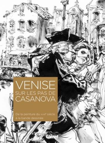 Venise sur les pas de Casanova