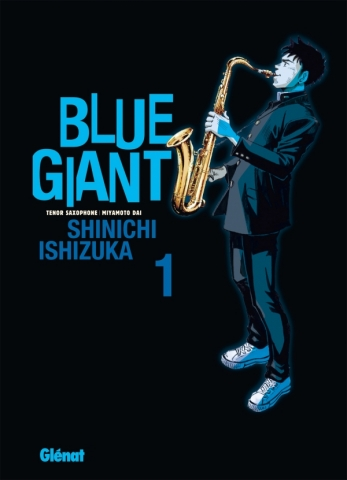 Blue Giant - Tome 01