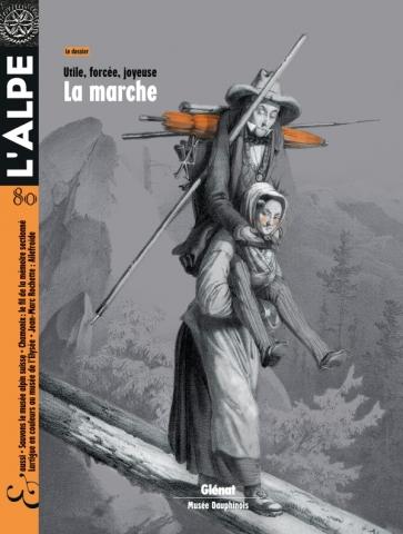 L'Alpe 80 - La marche